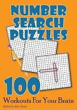 Number Search Puzzles: 100 Workouts for Your Brain by Kim Steele (2014,...