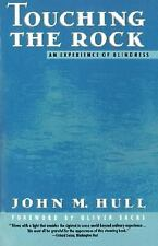Touching the Rock: An Experience of Blindness John M. Hull Paperback