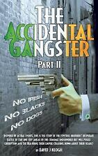 The Accidental Gangster : Part 2 by David Keogh (2016, Paperback)