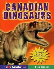 Canadian Dinosaurs (Wow Canada! Collection)