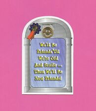 """""""We'll Be Friends Til We're Old And Senile"""" - Verse Card with Smile penny (659)"""