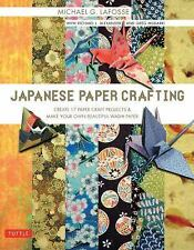 Japanese Paper Crafting : Create 17 Paper Craft Projects and Make Your Own...