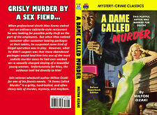 Armchair Fiction A DAME CALLED MURDER, Cool Milton Ozaki Mystery, Price Reduced!