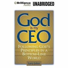 God is My CEO: Following God's Principles in a Bottom-Line World by Parks, Tom
