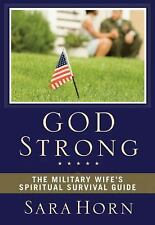 God Strong: The Military Wife's Spiritual Survival Guide