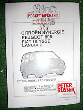 Citroen Synergie Peugeot 806 Fiat Ulysse Lancia Z PETROL WORKSHOP MANUAL 1995-01