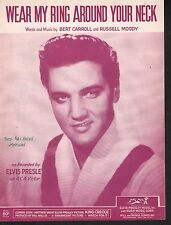Wear My Ring Around Your Neck 1958 Elvis Presley Sheet Music
