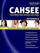Kaplan CAHSEE Mathematics: California High School Exit Exam Kaplan