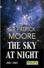 The  Sky at Night : 2001-2005 by Sir Patrick Moore (Paperback, 2005)