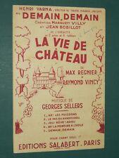 """Partition Chant """"Demain Demain La vie de château """" SELLERS REGNIER VINCI"""
