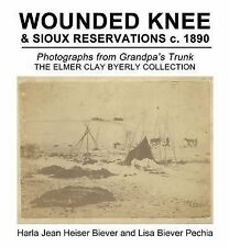 WOUNDED KNEE and Sioux Reservations C. 1890 : Photographs from Grandpa's...
