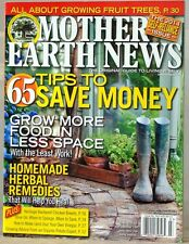MOTHER Earth NEWS Magazine 65 TIPS To SAVE MONEY Homemade HERBAL Remedies