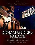 Commander's Palace : A Pictoral Guide to the Famed Restaurant and Its Cuisine, S