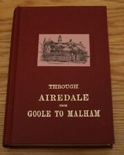 Through Airedale from Goole to Malham, by Johnnie Gray (Harry Speight), hardback