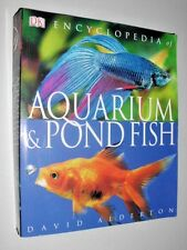 ENCYCLOPEDIA OF AQUARIUM AND POND FISH -   Dorling Kindersley Publishers