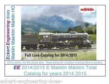 EE 2014/2015 E Marklin Total Catalog 2013 2014 NEW Condition 37015 Class S 2/6