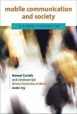 Mobile Communication and Society: A Global Perspective (Information Re-ExLibrary