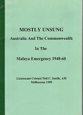Mostly Unsung: Australia and the Commonwealth in the Malaya Emergency 1948-60