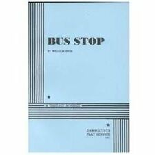 Bus Stop: A Three-Act Romance, William Inge, Acceptable Book