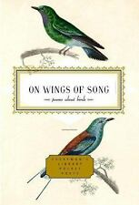 On Wings of Song: Poems About Birds Everyman's Library Pocket Poet)