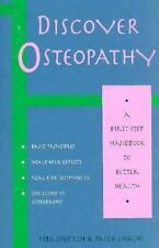Discover Osteopathy: A First-Step Handbook to Better Health (Discover Better