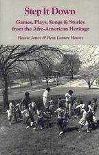 Step It Down : Games, Plays, Songs, and Stories from the Afro-American-ExLibrary