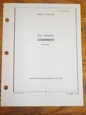 Technical Orders Parts Catalog Type AN5745T2A Accelerometer Army Air Force Rare