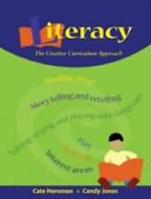 Literacy: The Creative Curriculum Approach, Cate Heroman, Candy Jones, Good Book