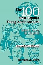 Popular Authors Ser.: The 100 Most Popular Young Adult Authors : Biographical...