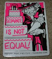 "MUNK ONE Sticker 4.5"" SEPARATE NOT EQUAL from poster print Invisible Industries"