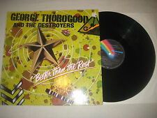 George Thorogood  and the Destroyers - Better than the Rest  Vinyl LP