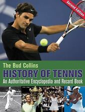 The Bud Collins History of Tennis: An Authoritative Encyclopedia and Record Book