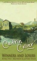 Winners and Losers by Catrin Collier (Hardback, 2013)
