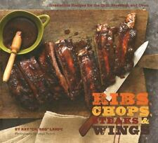 Ribs Chops Steaks & Wings Recipe Book Grill Stovetop Oven by Ray 'Dr. BBQ' Lampe