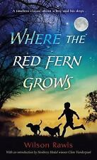 Where the Red Fern Grows by Wilson Rawls, Good Book