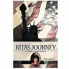 Rita's Journey: A Struggle for Survival by Andrew Lunn Sr. (2012, Paperback)
