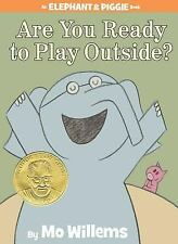 An Elephant and Piggie Book: Are You Ready to Play Outside? by (FREE 2DAY SHIP)