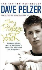 The Privilege of YouthThe Inspirational Story of a Teenager's Search for Friends