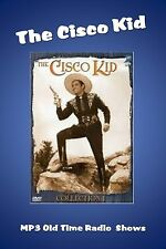 Cisco Kid ... 82 (OTR) Old Time Radio Shows MP3 on a single CD