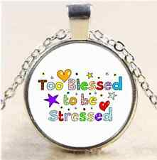 Too Blessed to be stressed Cabochon Glass Tibet Silver Chain Pendant Necklace