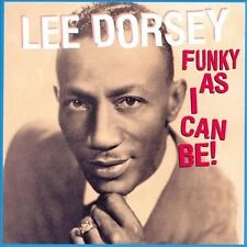 Lee Dorsey : Funky As I Can Be! CD (2008)