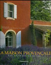 LA MAISON PROVENCALE - LES ARTISANS DU DECOR - NOELLE DUCK - 2003 - NEUF