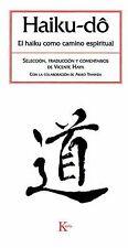 Haiku-do: El haiku como camino espiritual (Spanish Edition) by Haya, Vicente