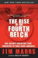 The Rise of the Fourth Reich: The Secret Societies That Threaten to Take over...