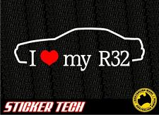 I LOVE (HEART) MY R32 STICKER DECAL TO SUIT NISSAN NISMO SKYLINE GTR RB25 DRIFT