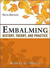 Embalming: History, Theory, and Practice by Robert G. Mayer Hardcover Book (Engl