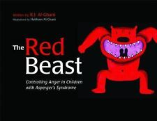 The Red Beast : Controlling Anger in Children with Asperger's Syndrome by K....