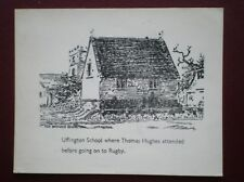 POSTCARD OXFORDSHIRE UFFINGTON SCHOOL  PENCIL SKETCH - WHERE THOMAS HUGHES ATTEN