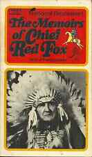 THE MEMOIRS OF CHIEF RED FOX - DAKOTA WARRIOR & NEPHEW OF CHIEF CRAZY HORSE