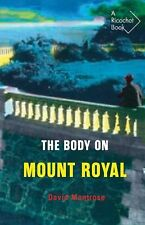 The Body on Mount Royal (Ricochet Series), Montrose, David, New Books